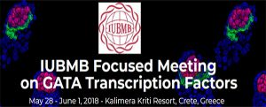 IUBMB Focused Meeting on GATA Transcription Factors, Crete